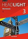 English G Headlight - Allgemeine Ausgabe / Band 3: 7. Schuljahr - Workbook mit Audio-Materialien: Workbook mit Audios online - Gwen Berwick