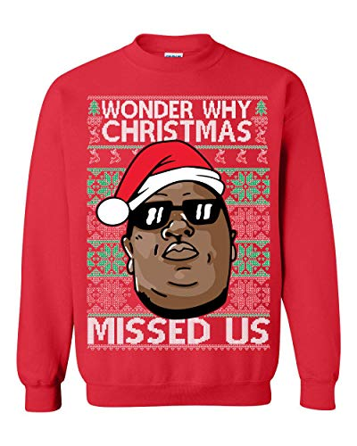 Memetic Ugly Christmas Sweater Wonder Why Christmas Missed Us Unisex Sweatshirt Red
