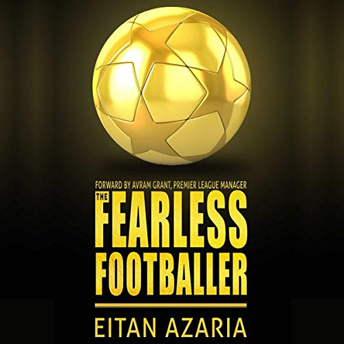 The Fearless Footballer: Playing Without Hesitation Titelbild