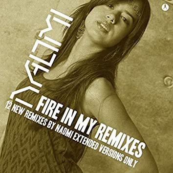 Fire in My Remixes