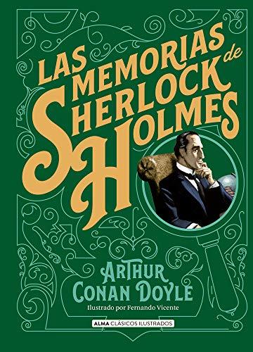 Las memorias de Sherlock Holmes (Clásicos ilustrados)