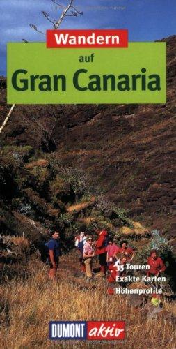 DuMont aktiv Wandern auf Gran Canaria: 35 Wanderungen mit Karten und Höhenprofilen
