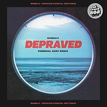 Depraved (Chemical Surf Remix)