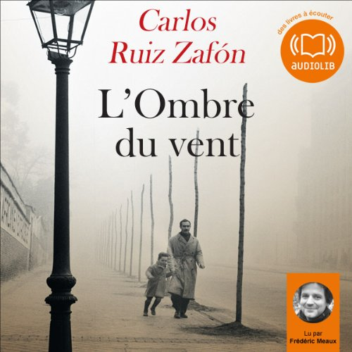 L'Ombre du vent Audiobook By Carlos Ruiz Zafón cover art