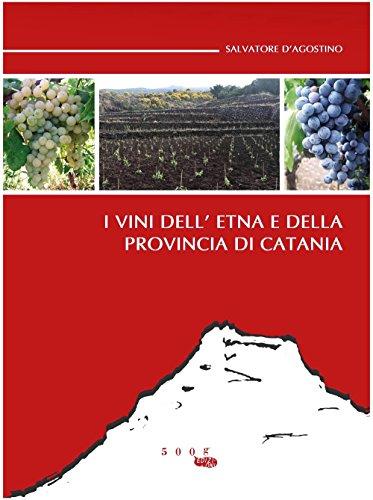 I vini dell'Etna e della provincia di Catania