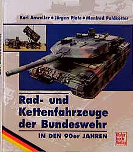 Rad- und Kettenfahrzeuge der Bundeswehr in den 90er Jahren