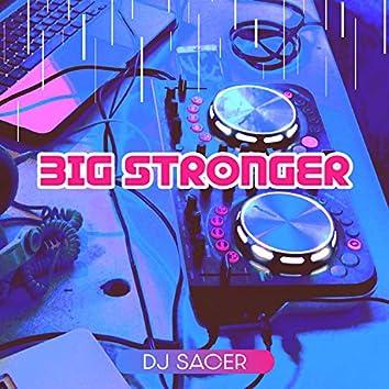 Big Stronger