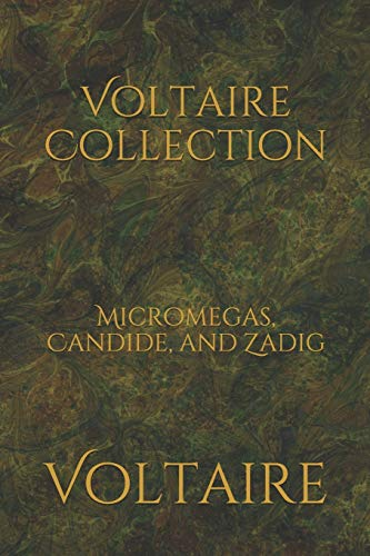 Voltaire Collection: Micromegas, Candide, and Zadig