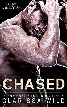 Chased (Savage Men Book 3) by [Clarissa Wild]