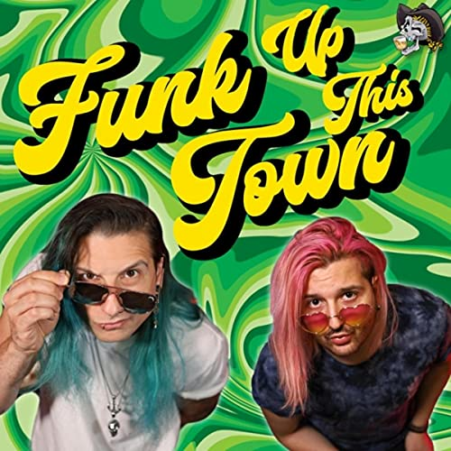 Funk Up This Town