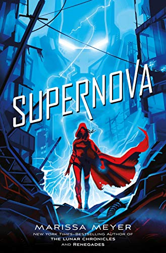 Supernova -  Meyer, Marissa, Hardcover
