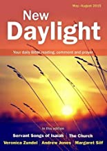 New Daylight May - August 2015: Your Daily Bible Reading, Comment and Prayer