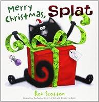 Merry Christmas, Splat by Rob Scotton(2009-09-01)