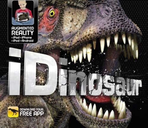 iDinosaur: An Augmented Reality Book by Carlton Kids ( 2013 ) Hardcover