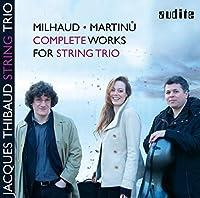 Milhaud/Martinu: Complete Work