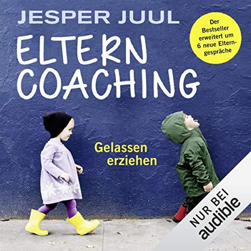 Elterncoaching - Gelassen erziehen Titelbild