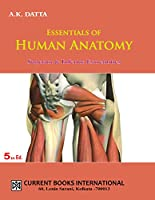 ESSENTIALS OF HUMAN ANATOMY (SUPERIOR & INFERIOR EXTREMITIES) V-3 5E