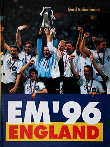 Gerd Rubenbauer: EM '96 -England