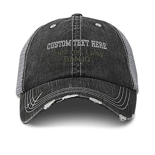 Custom Distressed Trucker Hat Trust Me I Play Banjo Embroidery Cotton for Men & Women Strap Closure Black Gray Personalized Text Here