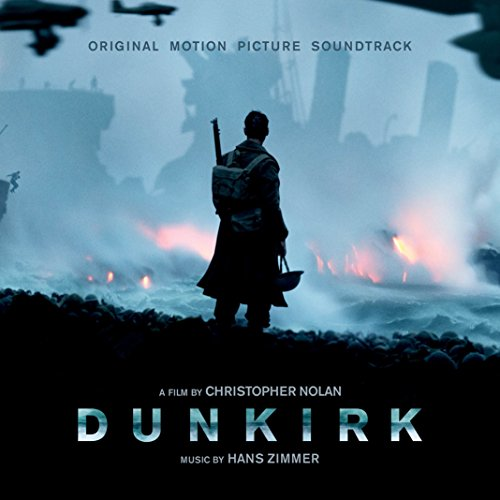 Dunkirk: Original Motion Picture Soundtrack