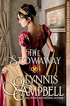 The Stowaway (California Legends Trilogy) by [Glynnis Campbell]