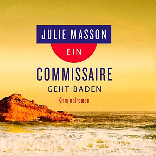 Ein Commissaire geht baden audiobook cover art