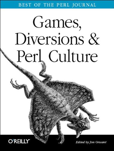 Games, Diversions and Perl Culture : Best of the Perl Journal (en anglais)