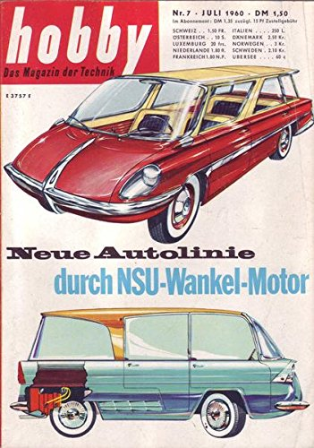 Hobby Neue Autolinie durch NSU-Wankel-Motor Nr. 7/1960 07.07.1960