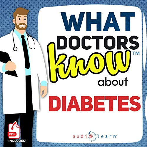What Doctors Know About Diabetes cover art