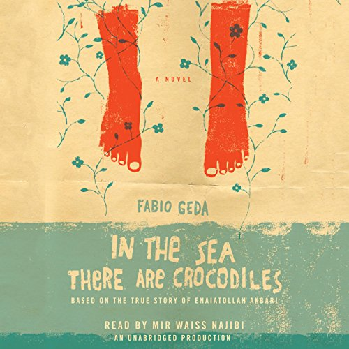 In the Sea There Are Crocodiles Audiobook By Fabio Geda cover art