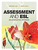 Assessment and ESL: An Alternative Approach