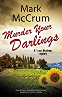 Murder Your Darlings (Francis Meadowes Mysteries)