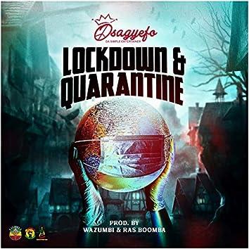 Lockdown & Quarantine