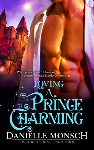 Download Loving a Prince Charming (Fairy Tales & Ever Afters Book 3) (English Edition) B00CF5BBEW