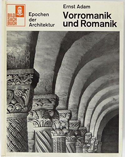 Vorromanik und Romanik (Epochen der Architektur)