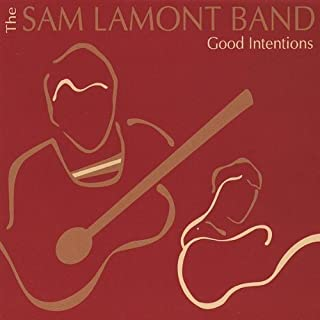 Good Intentions by Sam Band Lamont (2009-01-27)