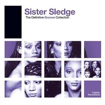 Definitive Groove: Sister Sledge