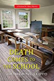 Death Comes to the School (A Kurland St. Mary...