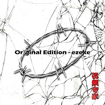 Original Edition (ezeke)