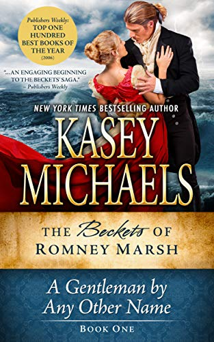 A Gentleman By Any Other Name (The Beckets of Romney Marsh Book 1)