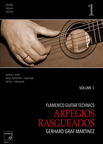 Flamenco Guitar Technics vol.1 - Arpegios, Rasgueados: für Gitarre/Tabulatur (dt/en/span)