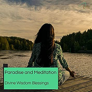 Paradise And Meditation - Divine Wisdom Blessings