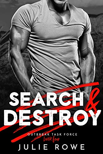 Search and Destroy by Julie Rowe