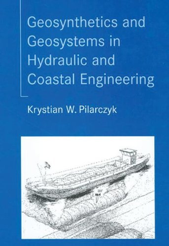Hot Sale Geosynthetics and Geosystems in Hydraulic and Coastal Engineering