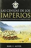 Cenizas De Los Imperios,Las