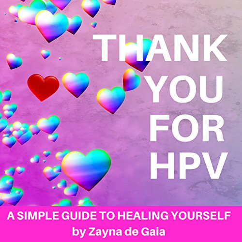 Thank You for HPV: A Simple Guide to Healing Yourself cover art