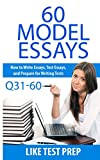 60 Model Essays Q31-60: 120 Model Essay 30 Day Pak 2 (English Edition)