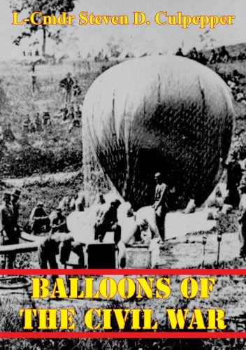 Balloons Of The Civil War (English Edition)
