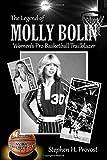 The Legend of Molly Bolin: Women's Pro Basketball Trailblazer