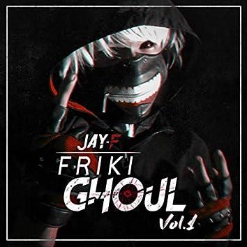 Friki-Ghoul, Vol. 1